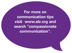 Visit alz.org for more tips.